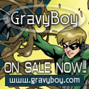 By the creators of GravyBoy! On Sale Now!